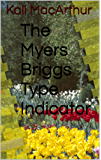 The Myers Briggs Type Indicator (English Edition)