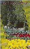 The Myers Briggs Type Indicator