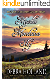 Mystic Montana Sky (The Montana Sky Series Book 6)