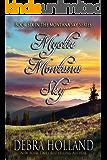 Mystic Montana Sky (The Montana Sky Series Book 6)