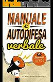 Manuale di autodifesa verbale (eNewton Manuali e Guide)