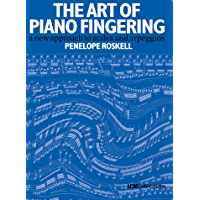 The Art of Piano Fingering: A new approach to scales and arpeggios book cover