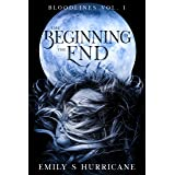 The Beginning of the End: Bloodlines Vol. 1