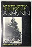 Photographic Supplement to the Diary of Anais Nin