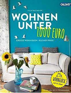 Liebe pro m²: Das neue Wohnbuch mit Herz - Mit Insidertipps der 100 ...