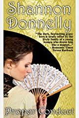 Proper Conduct (Proper Ladies Book 1) Kindle Edition