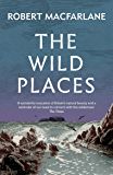 The Wild Places (English Edition)
