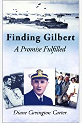 Finding Gilbert: A Promise Fulfilled Kindle Edition