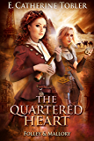 The Quartered Heart (Folley & Mallory Adventure Book 5)