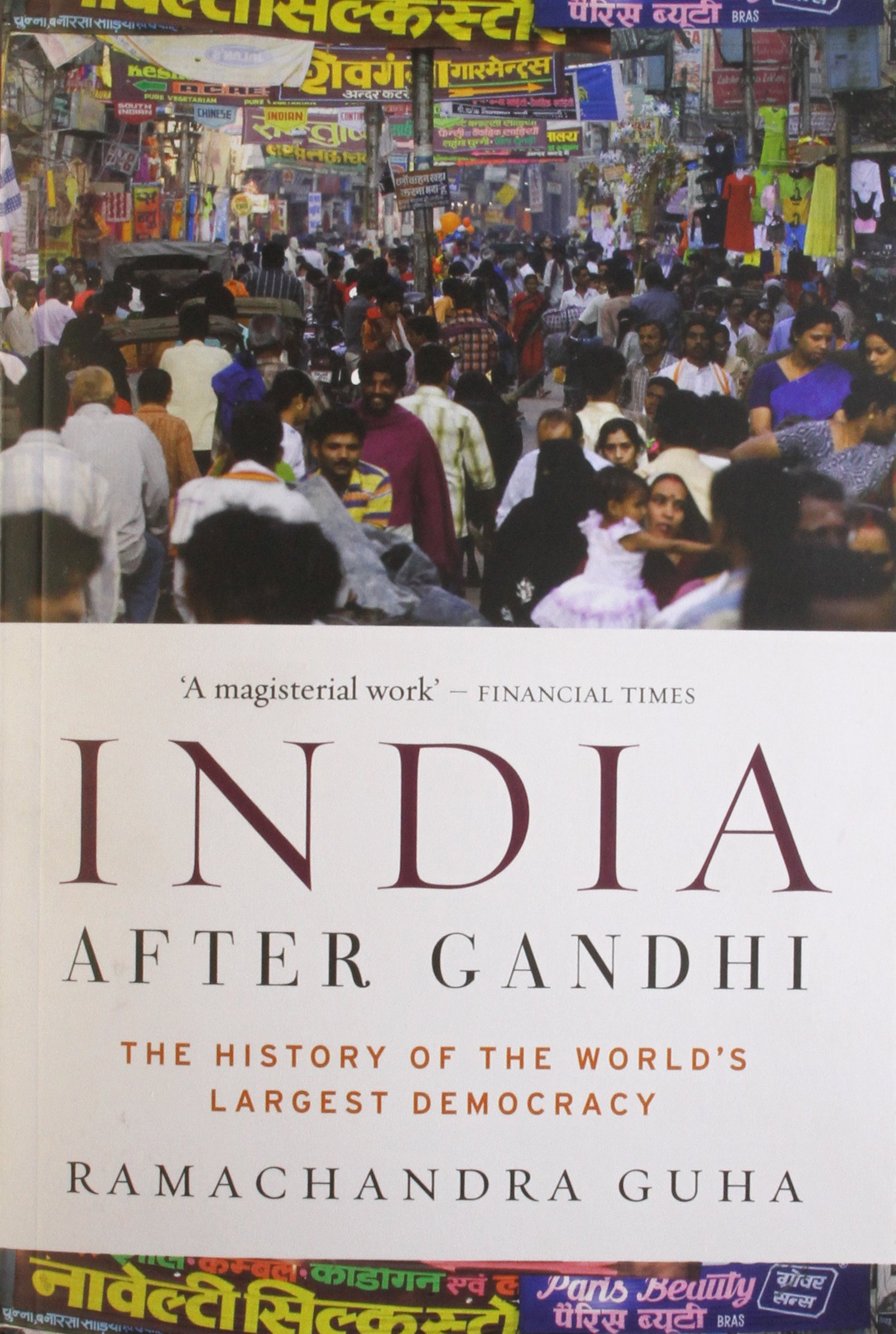 India After Gandhi: The History of the World