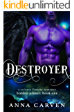 Destroyer (Hidden Planet Book 1)