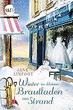 Winter im kleinen Brautladen am Strand: Liebesroman (Wedding Shop 2) (German Edition)