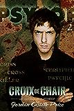 Croix de chair: Un roman court PsyCop