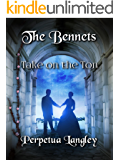The Bennets Take on the Ton (The Sweet Regency Romance Series Book 13)