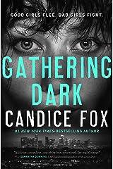 Gathering Dark (Jessica Sanchez Book 1) Kindle Edition