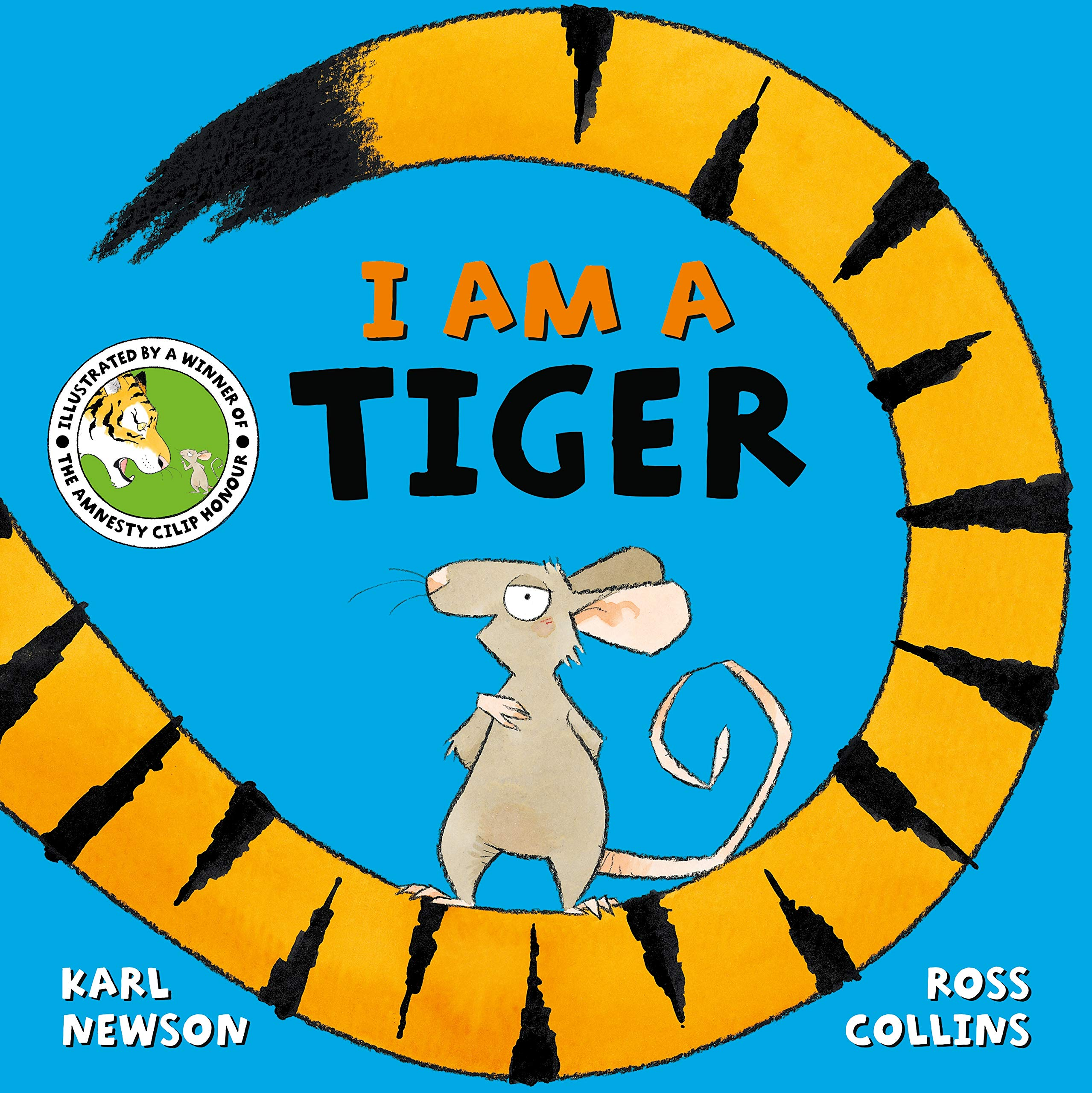 I am a Tiger: Amazon.co.uk: Karl Newson, Ross Collins: Books