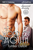 Word of Mouth [Suncoast Society] (Siren Publishing Sensations)