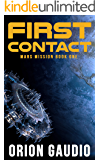 First Contact (Mars Mission Book 1)