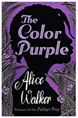 The Color Purple: The classic, Pulitzer Prize-winning novel Kindle Edition