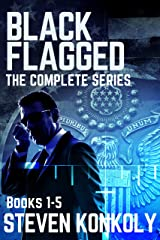 BLACK FLAGGED: THE COMPLETE SERIES BOXSET (The Black Flagged Series) Kindle Edition