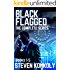 BLACK FLAGGED: THE COMPLETE SERIES BOXSET (The Black Flagged Series)