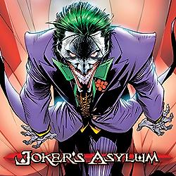The Joker's Asylum (2008-2010) (Issues) (10 Book Series) by  David Hine Peter Calloway Landry Walker Arvid Nelson Joe Harris J.T. Krul Jason Aaron Michael Raicht James P. Reedy Kevin Shinick