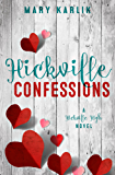 Hickville Confessions: A Hickville High Novel