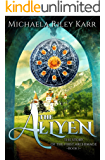 The Allyen (The Story of the First Archimage Book 1)