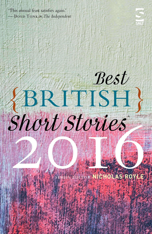 Best British Short Stories: Nicholas Royle, Clairelouise Bennett, Neil  Campbell, Crista Ermiya, Stuart Evers, Trevor Fevin, David Gaffney, Janice  Galloway,