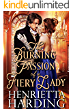The Burning Passion of a Fiery Lady: A Historical Regency Romance Book