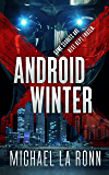 Android Winter (Android X Book 3)