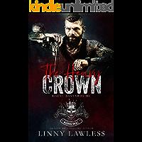 The Heavy Crown: Washington, DC Chapter (Royal Bastards MC Book 1)
