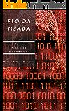 Fio da meada (Coleção Mistérios cibernéticos Livro 1)