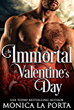 An Immortal Valentine's Day (The Immortals Book 5)