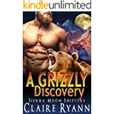A Grizzly Discovery (Sierra Moon Shifters Book 7)