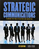 Strategic Communications Planning for Public Relations and Marketing