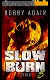 Slow Burn: Grind, Book 8 (English Edition)