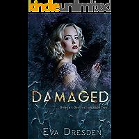 Damaged (Omega's Destruction Book 2) book cover