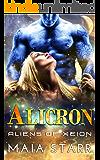 Alicron (Aliens Of Xeion)  (English Edition)