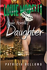 Louie Morelli's Daughter Kindle Edition