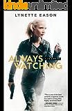 Always Watching (Elite Guardians Book #1)