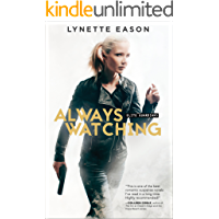 Always Watching (Elite Guardians Book #1)