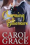 Charming the Billionaire (The Billionaire Series Book 5)