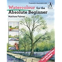 Watercolour for the Absolute Beginner (Absolute Beginner Art)
