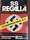 SS Regalia (Ballantine's Illustrated History of the Violent Century)