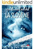 La Slovène (French Edition)