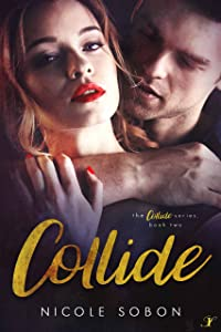 Collide: Episode Two (The Collide Series Book 2)