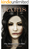 Maris: The Brotherhood Files