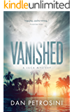 Vanished: A Luca Mystery Crime Thriller: Book #2