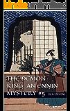 The Demon King: An Ennin Mystery #5 (The Ennin Mysteries)
